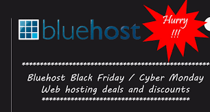 best black friday cyber deals bluehost black friday cyber monday web hosting sale 2017