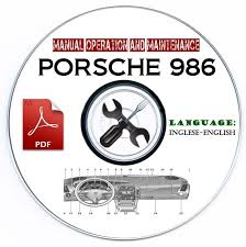 manuale uso e manutenzione porsche boxster 986 manual operation