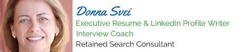 Resume Writing Assistance Donna Svei U2014 Executive Resume Writer U0026 Linkedin Profile Writer