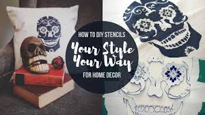 Diy For Home Decor How To Diy Stencils For Home Decor Make Awesome Stuff Youtube