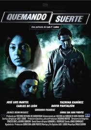 Quemando suerte (2009)