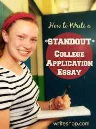 How to write a standout college application essay   College