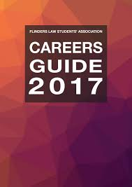flinders law students u0027 association careers guide 2017 by flinders