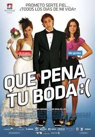 Qué pena tu boda (2011) [Latino]
