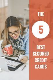 Small Business Secured Credit Card The Best Secured Credit Cards