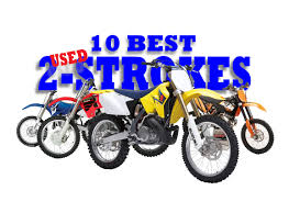 motocross bikes for sale cheap dirt bike magazine the 10 best used 2 strokes