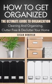 cheap workshop organization ideas find workshop organization get quotations how to get organized the ultimate guide to organization cleaning and organizing clutter