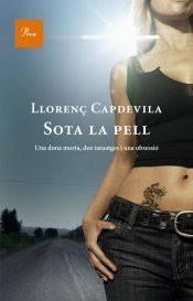 Sota la pell (2010)