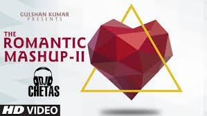 romantic mashup 2 full video song dj chetas valentines day t