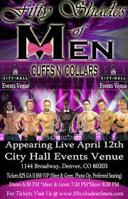 fifty shades of men city hall denver co april 12 2017