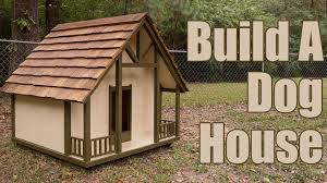 Blueprints To Build A House by How To Build A Dog House Youtube