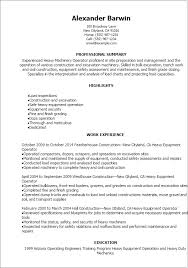 Career Goals Examples For Resume by Professional Heavy Machinery Operator Resume Templates To Showcase