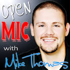 "... and that means it's time for another ""Open Mic with Mike Thomas. - Open-Mic-Logo"