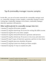 cover letter vs resume top8commoditymanagerresumesamples 150520140357 lva1 app6891 thumbnail 4 jpg cb 1432130687