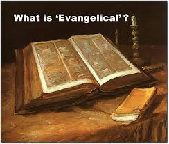 What is Evangelical?