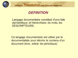 Thesaurus Assistant Bcdi Utiliser Le Thesaurus Pour Faire Une Recherche Ppt Télécharger