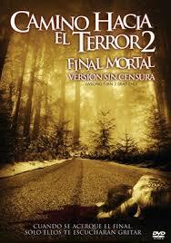 Camino hacia el terror 2 (2007)