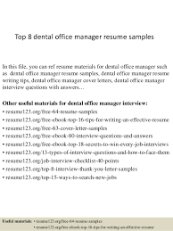 Sample Resume Of Office Administrator by Office Manager Resumes Top 8 Dental Office Manager Resume Samples