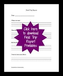How to Take a Homeschool Field Trip with Less Stress and More Fun Homeschool Field Trip Report Printable