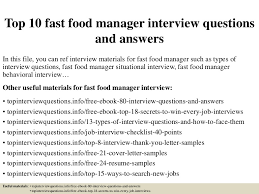 Fast Food Resume Samples by Top10fastfoodmanagerinterviewquestionsandanswers 150326201029 Conversion Gate01 Thumbnail 4 Jpg Cb U003d1427418677