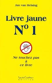 La Série des Livres Jaunes, à lire absolument !!! Images?q=tbn:ANd9GcSoq5_vmyKyzfcPHg2Na5Py5ZkN_n0-sd3qlkJFhrgDnEPbzgNwoQ