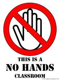 Inga händer tillåtna.