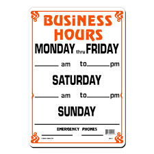home depot black friday time open lynch sign 10 in x 14 in business hours weekly sign printed on