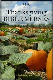 psalms of thanksgiving list 25 thanksgiving bible verses daily bouquets