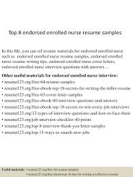 nursing resumes samples top8endorsedenrollednurseresumesamples 150723074134 lva1 app6892 thumbnail 4 jpg cb 1437637356