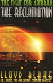 The Fight for Naturah: The Reclamation, a novel by Lloyd Blake - the-fight-for-naturah-the-reclamation