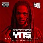 KayO Redd YNS 2: Full Time Grind Mixtape Download