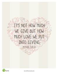 Mother Teresa Quotes On Love by Mother Teresa Giving Quote Mom It Forwardmom It Forward