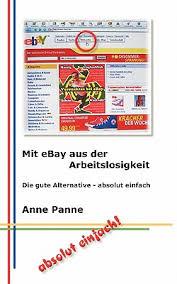 by Anne Panne - Mit-Ebay-Aus-Der-Arbeitslosigkeit-Panne-Anne-9783833419522