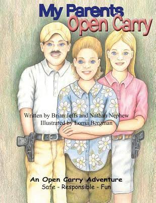 Image result for My Parents Open Carry, by Brian Jeffs and Nathan Nephew