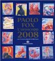 Oroscopo 2008, di Paolo Fox