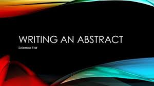 How to Write a Scientific Abstract     Steps  with Pictures  SlideShare