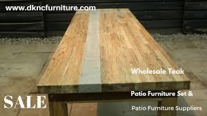 Wholesale Patio Dining Sets by Wholesale Teak Patio Furniture Set And Patio Furniture Suppliers