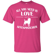 buy a affenpinscher all you need is love and an affenpinscher tee affenpinscher mix