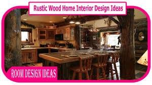 rustic wood home interior design ideas rustic lighting design