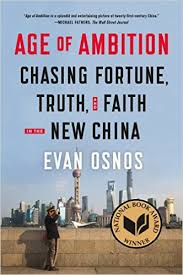 Age of Ambition  Chasing Fortune  Truth  and Faith in the New     Age of Ambition  Chasing Fortune  Truth  and Faith in the New China  Evan Osnos                 Amazon com  Books