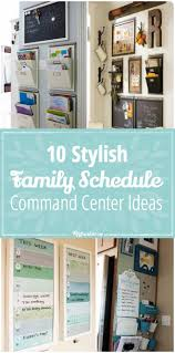 10 stylish family schedule and command center ideas tip junkie