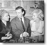 Signoret, Montand, Monroe