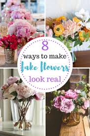 Real Home Decor Best 25 Fake Flowers Decor Ideas On Pinterest Fake Flowers