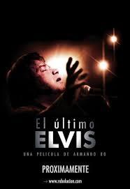 El último Elvis (2011)