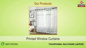 home textile and furnishing by thahryamal balchand jaipur youtube