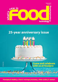 what u0027s new in food technology u0026 manufacturing may jun 2017 by