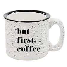 but first coffee campfire coffee mug u2013 sweet water decor