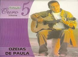 Oz�ias de Paula - Sele��o Ouro Vol.05 2008