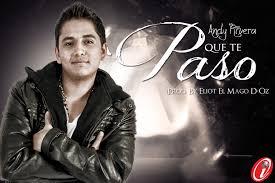 Artista: Andy Rivera Titulo: Que Te Paso Productor: Eliot El Mago D-Oz Género/Genre: Reggaeton Descargar/Download - 4jtwFXG