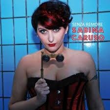 Sabrina Caruso - \u0026quot;Non ho tempo\u0026quot; - sabina_caruso_senza_remore_fronte_1.jpg___th_320_0